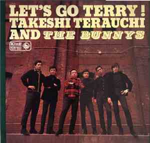 Takeshi Terauchi And The Bunnys - Lets Go Terry !