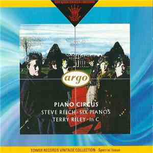 Piano Circus, Steve Reich  Terry Riley - Six Pianos  In C