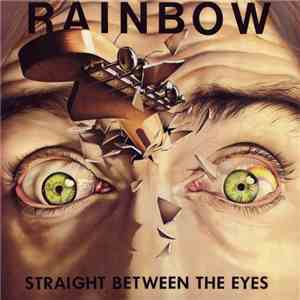 Rainbow - Straight Between The Eyes