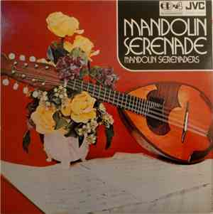 Mandolin Serenaders - Mandolin Serenade