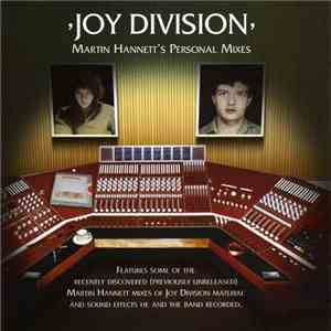 Joy Division - Martin Hannetts Personal Mixes