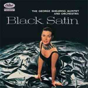 The George Shearing Quintet And Orchestra - Black Satin