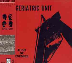 Geriatric Unit - Audit Of Enemies