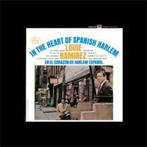 Louie Ramirez - In The Heart Of Spanish Harlem  En El Corazón De Harlem Español