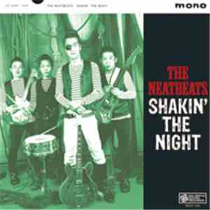 The Neatbeats - Shakin The Night