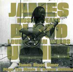 James Blood Ulmer - Plays The Music Of Ornette Coleman : Music Speaks Loude ...