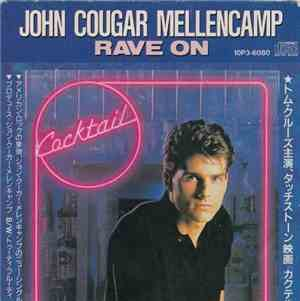John Cougar Mellencamp  Little Richard - Rave On  Tutti Frutti
