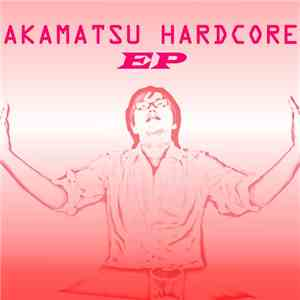 so-framc - Akamatsu Hardcore EP