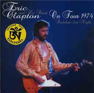 Eric Clapton And His Band - On Tour 1974 - Budokan 2nd Night