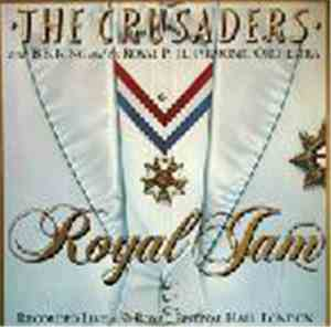 The Crusaders With B.B. King  The Royal Philharmonic Orchestra - Royal Jam
