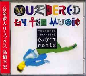 Yukihiro Takahashi - Murdered By The Music Remix