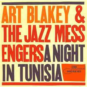 Art Blakey  The Jazz Messengers - A Night In Tunisia