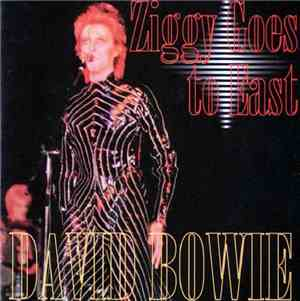 David Bowie - Ziggy Goes To East