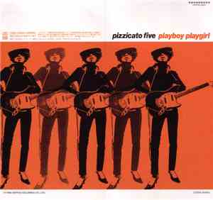 Pizzicato Five - Playboy Playgirl