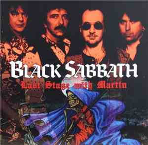 Black Sabbath - Last Stage With Martin