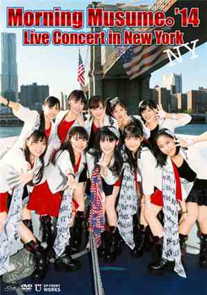 Morning Musume。14 - Morning Musume。14 Live Concert In New York
