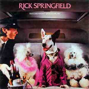 Rick Springfield - Success Hasnt Spoiled Me Yet
