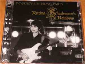 Ritchie Blackmores Rainbow - Doogies Birthday Party