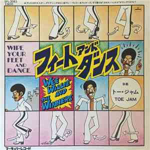 Wee Willie And The Winners - Toe Jam  Wipe Your Feet And Dance