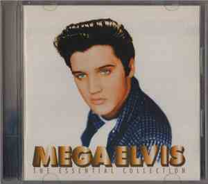 Elvis Presley - Mega Elvis  (The Essential Collection)